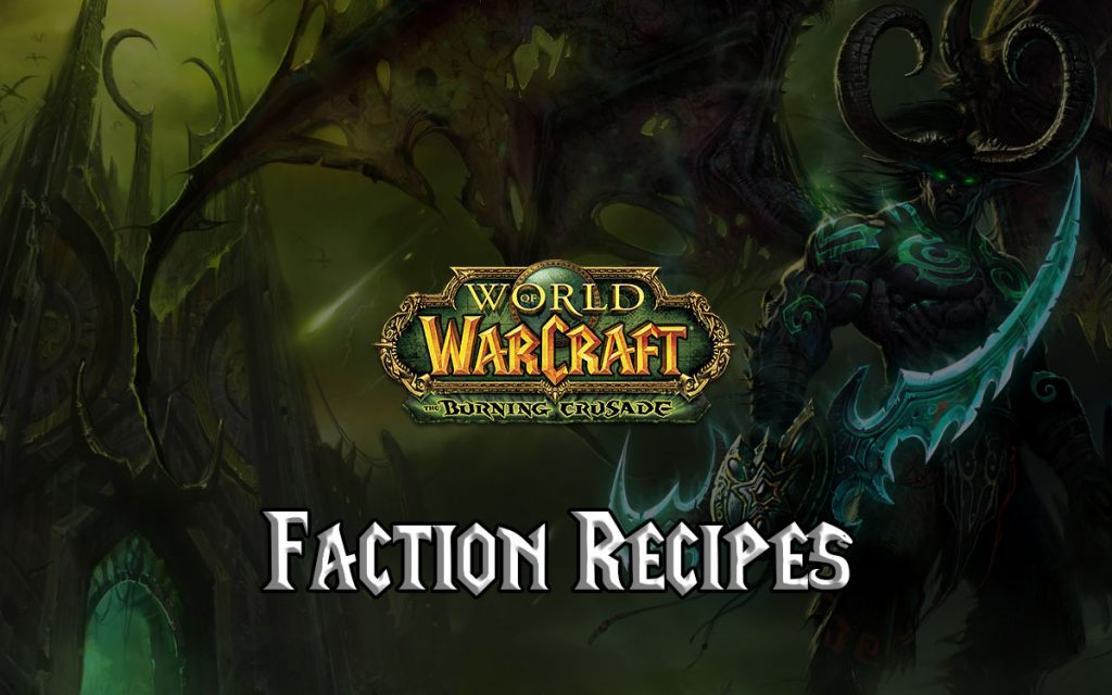 Burning Crusade Faction Recipes (tbc 2.4.3)