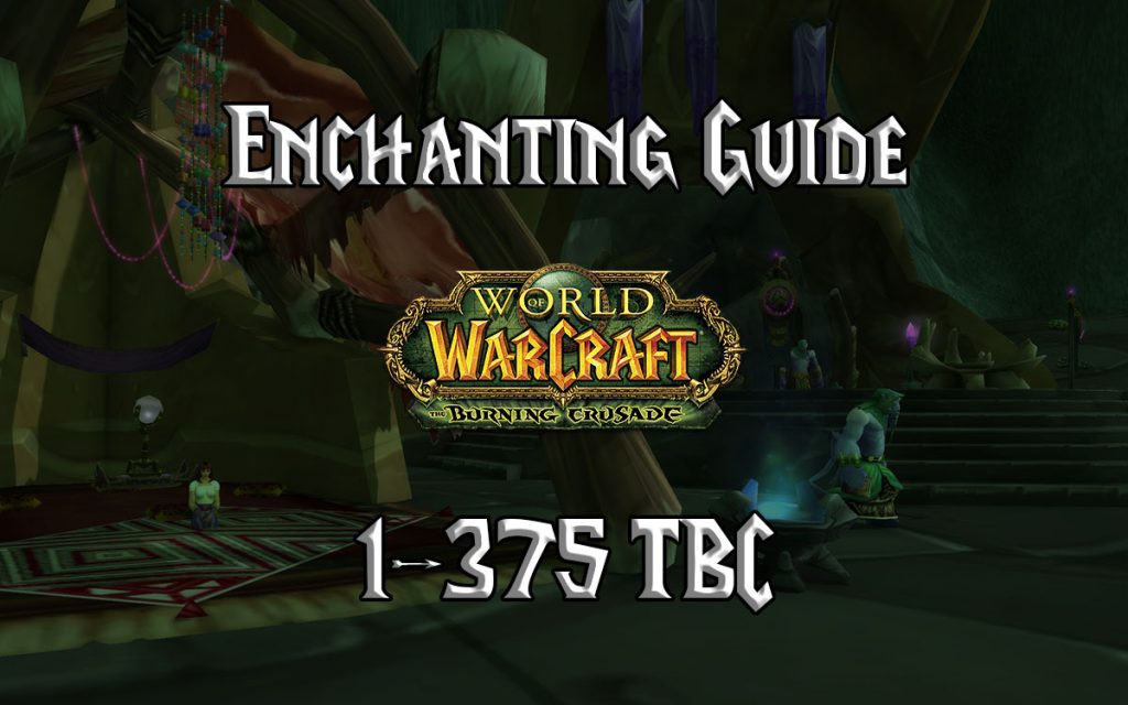 Enchanting Guide 1 375 TBC 2.4.3