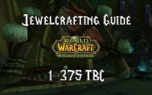 Jewelcrafting Guide 1 375 TBC 2.4.3