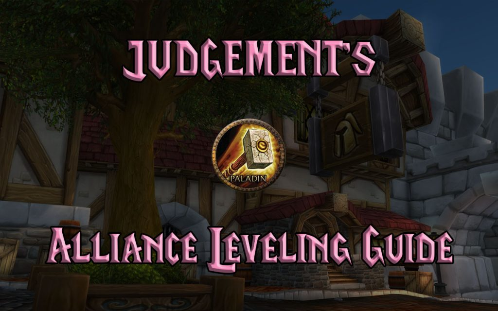Judgement's Wow Classic Alliance Leveling Guide 1 60