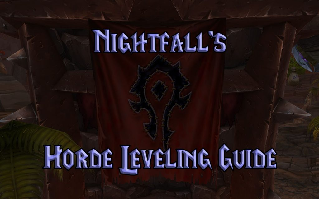 Nightfall's Wow Classic Horde Leveling Guide