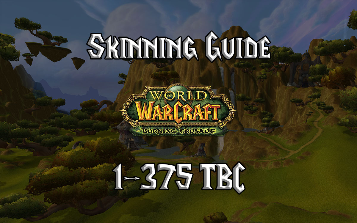 Skinning Guide 1 375 Tbc 2.4.3