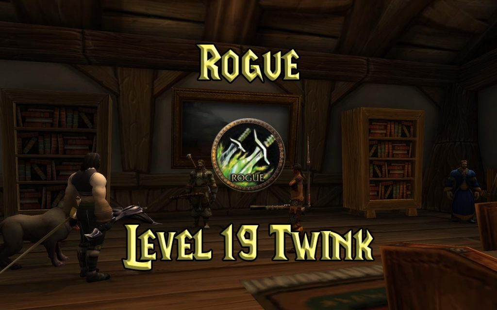 Wow Classic 19 Twink Rogue Guide