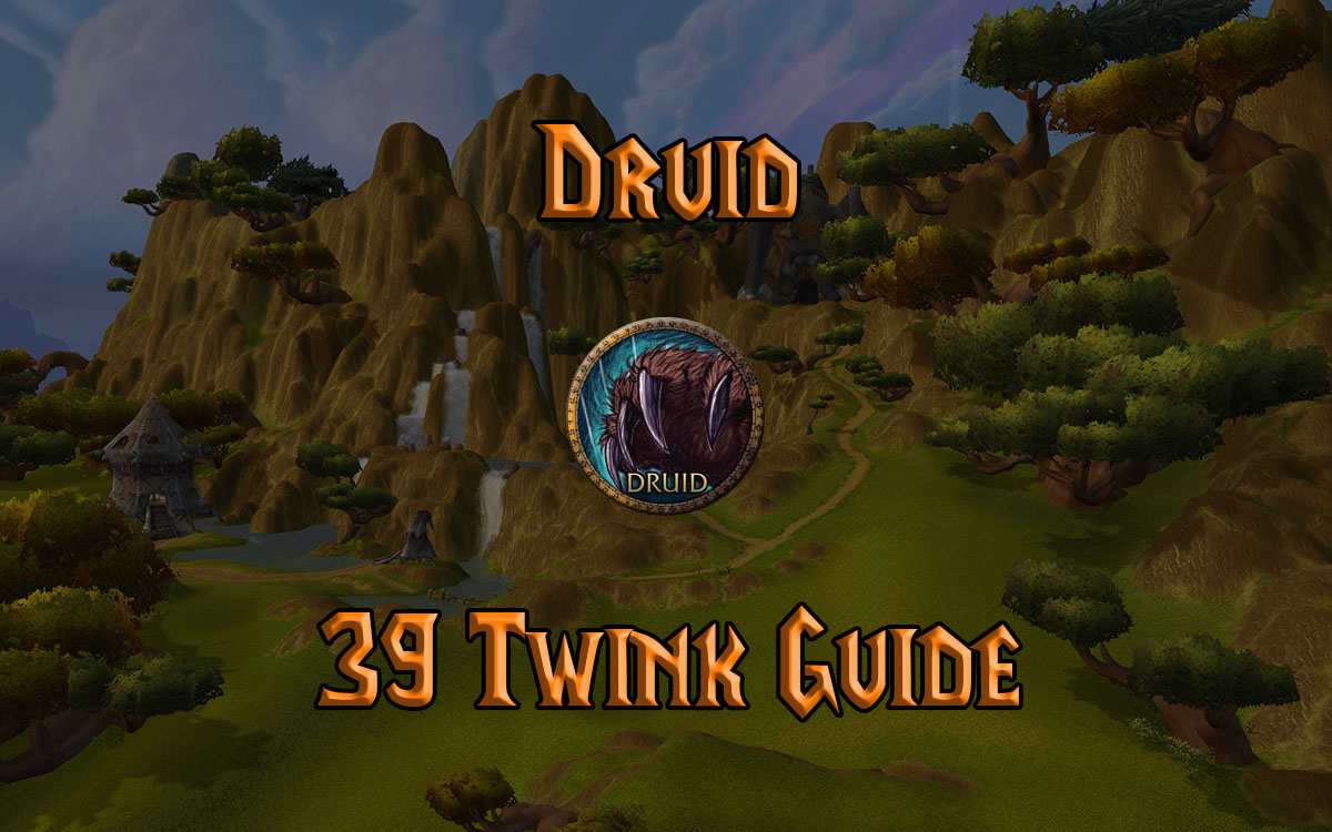 Wow Classic 39 Druid Twink Guide