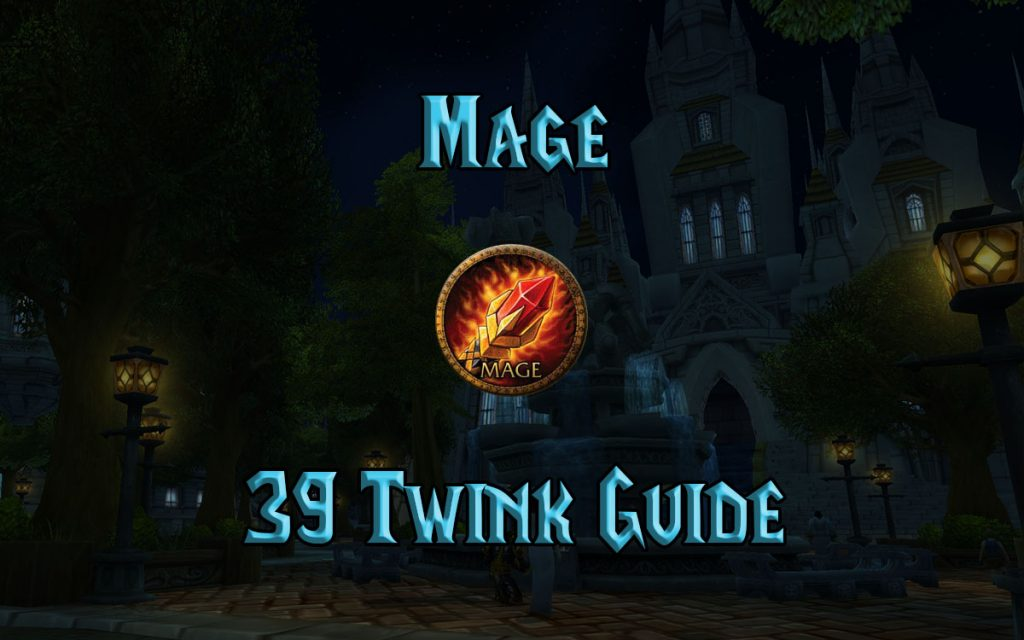 Wow Classic 39 Mage Twink Guide