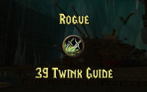 Wow Classic 39 Twink Rogue Guide
