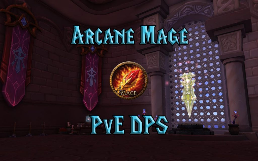 Wow Classic Arcane Mage Pve Dps Guide