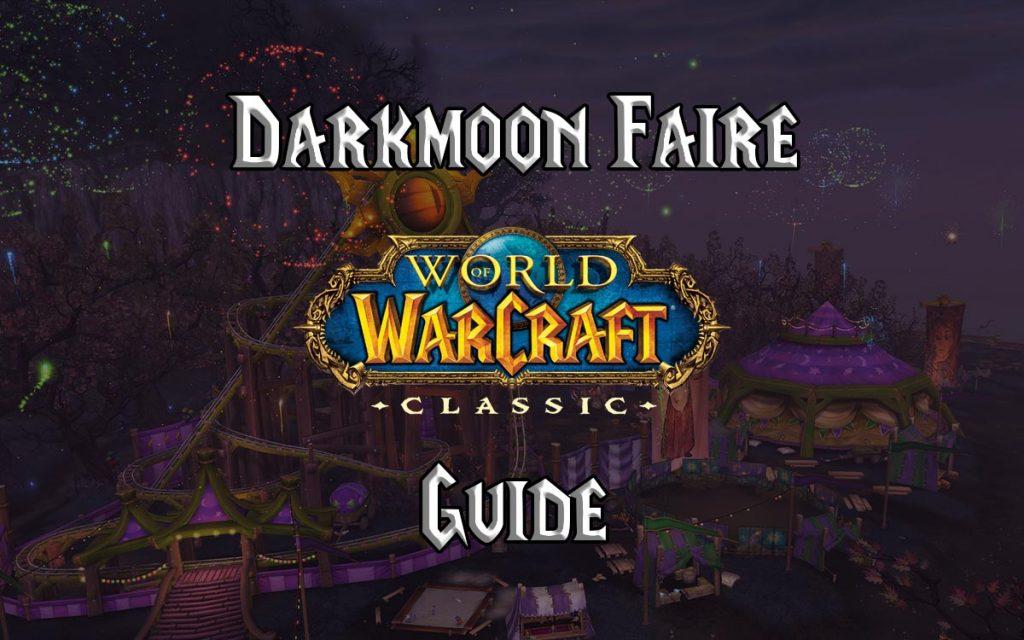 Wow Classic Darkmoon Faire Guide