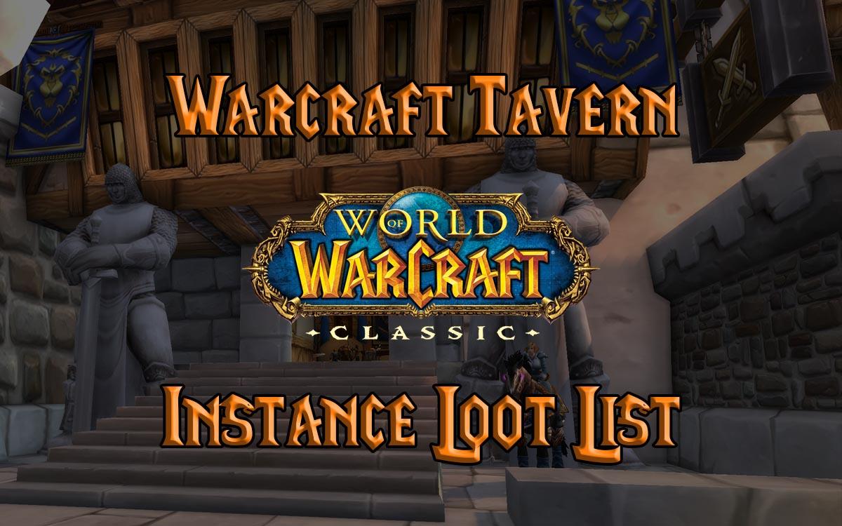 Wow Classic Dungeon Raid Loot List