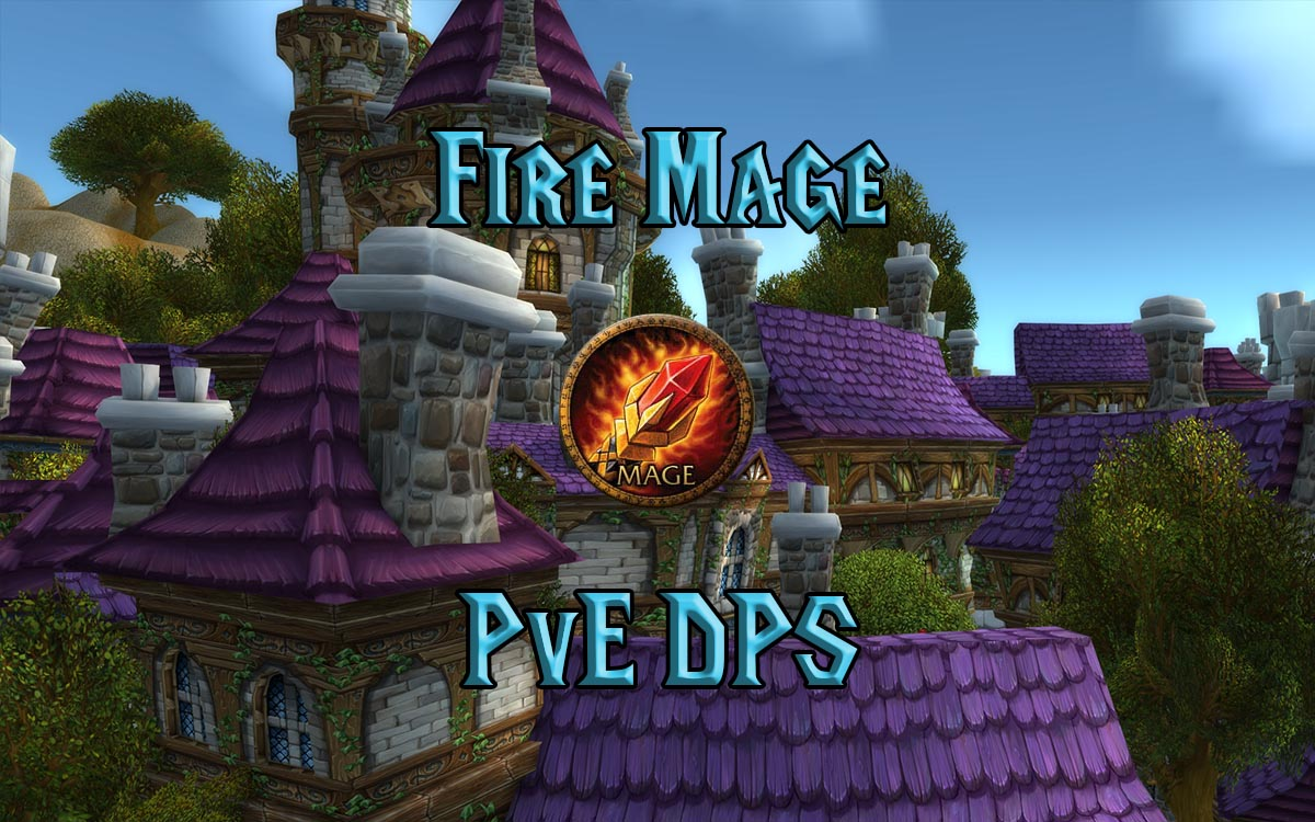 Wow Classic Fire Mage Pve Dps Guide 1.jpg