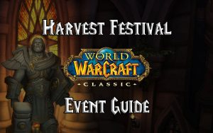 Wow Classic Harvest Festival Guide