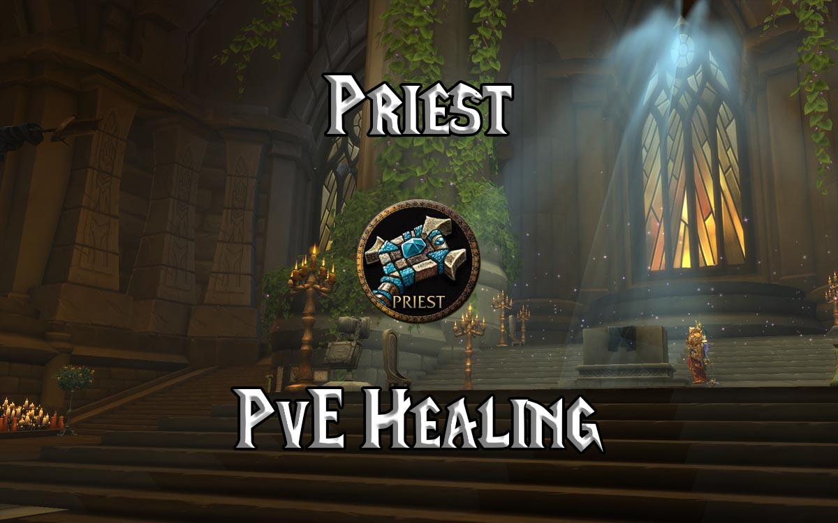 WoW Classic Holy Priest PvE Healing Guide - Warcraft Tavern