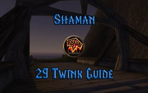 Wow Classic Level 29 Twink Shaman Guide