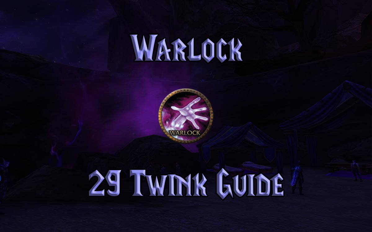Wow Classic Level 29 Warlock Twink Guide