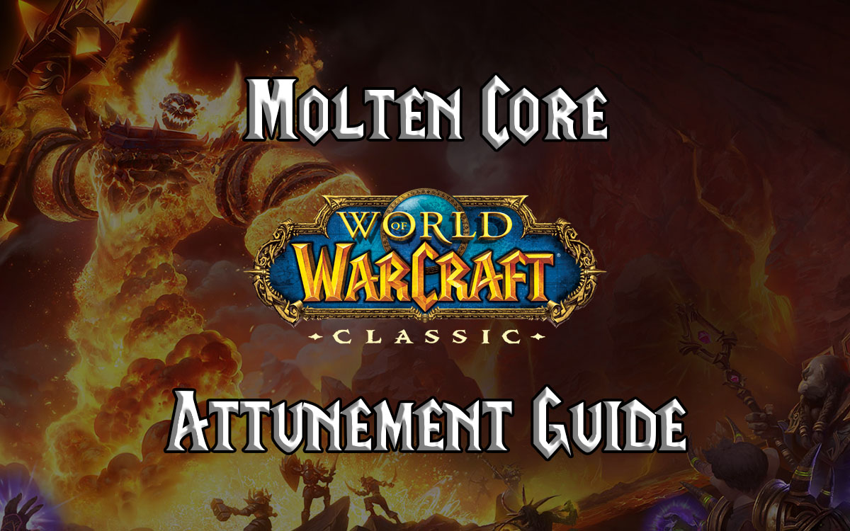 Wow Classic Molten Core Attunement Guide