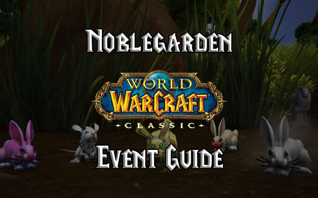 Wow Classic Noblegarden Guide