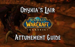 Wow Classic Onyxia's Lair Attunement Guide