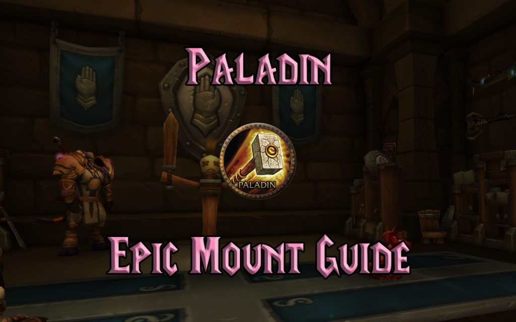 Wow Classic Paladin Epic Mount Guide