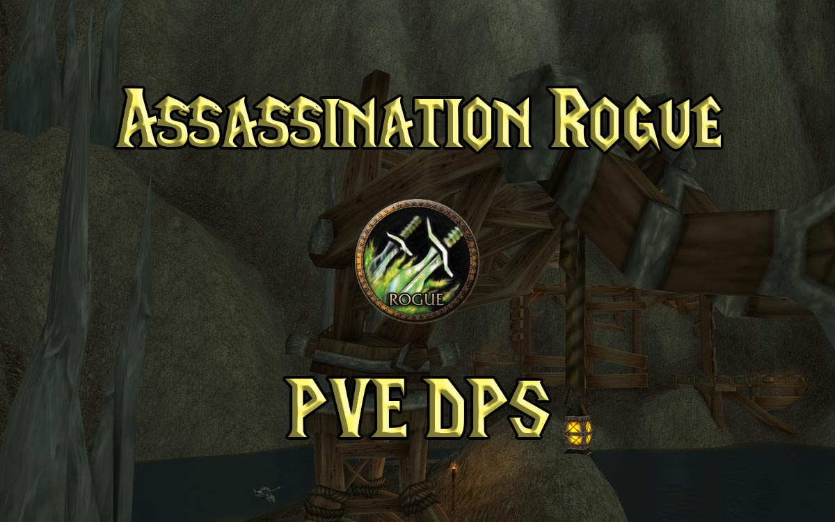Wow Classic Pve Assassination Rogue Guide Warcraft Tavern