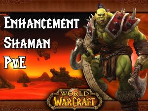 Wow Classic Pve Enhancement Shaman Guide
