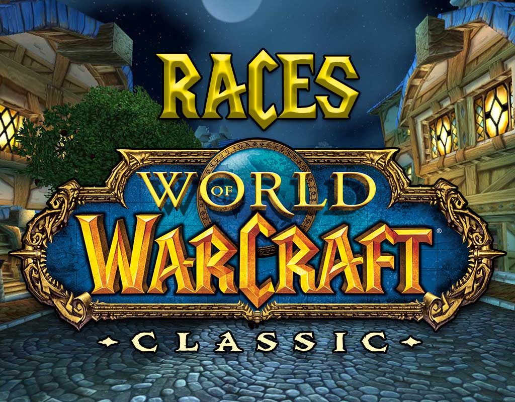 WoW Classic Race Overview