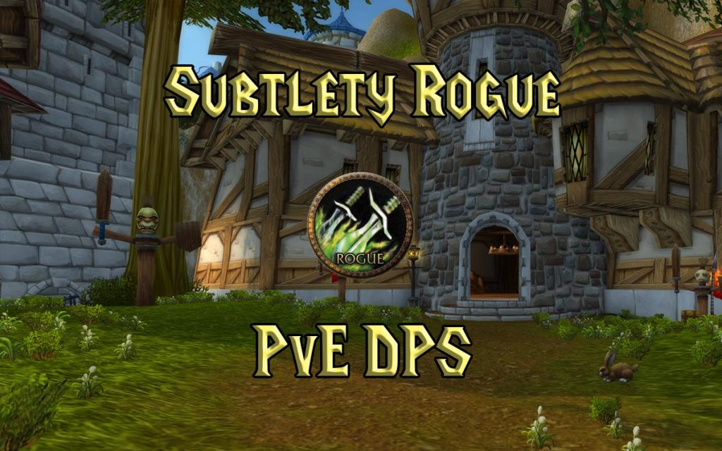 Wow Classic Subtlety Rogue Pve Dps Guide