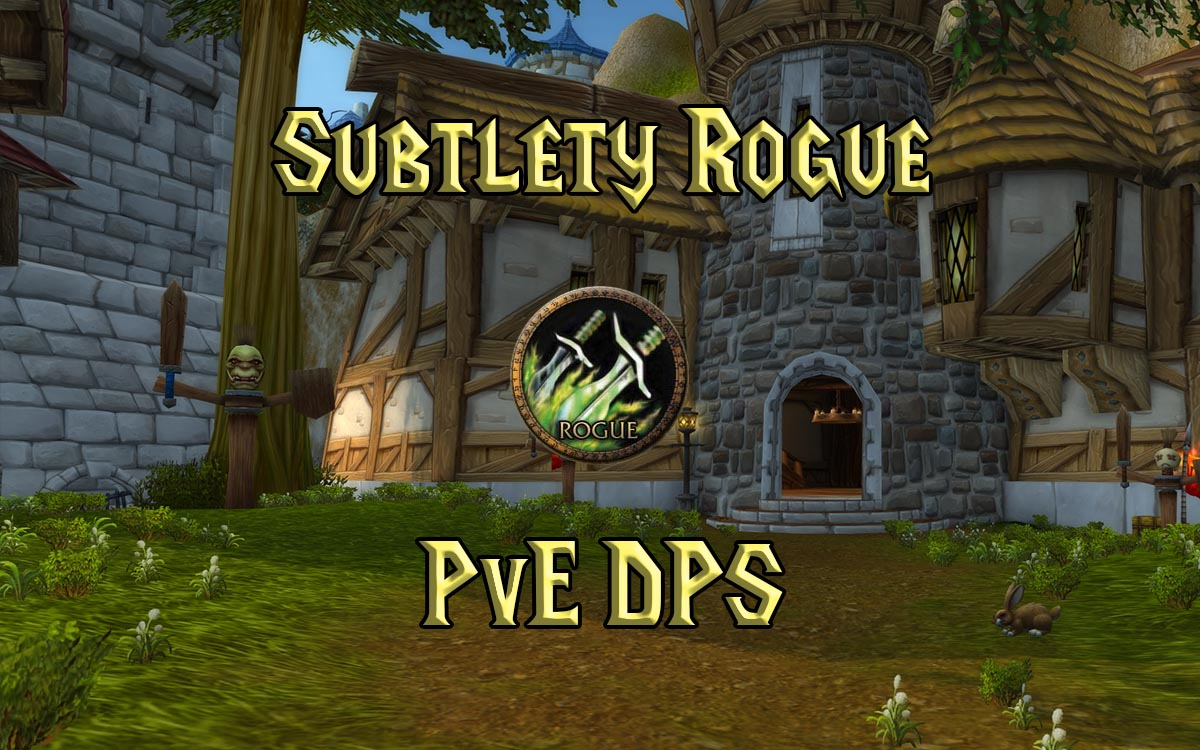 WoW Classic Subtlety Rogue PvE DPS Guide - Warcraft Tavern