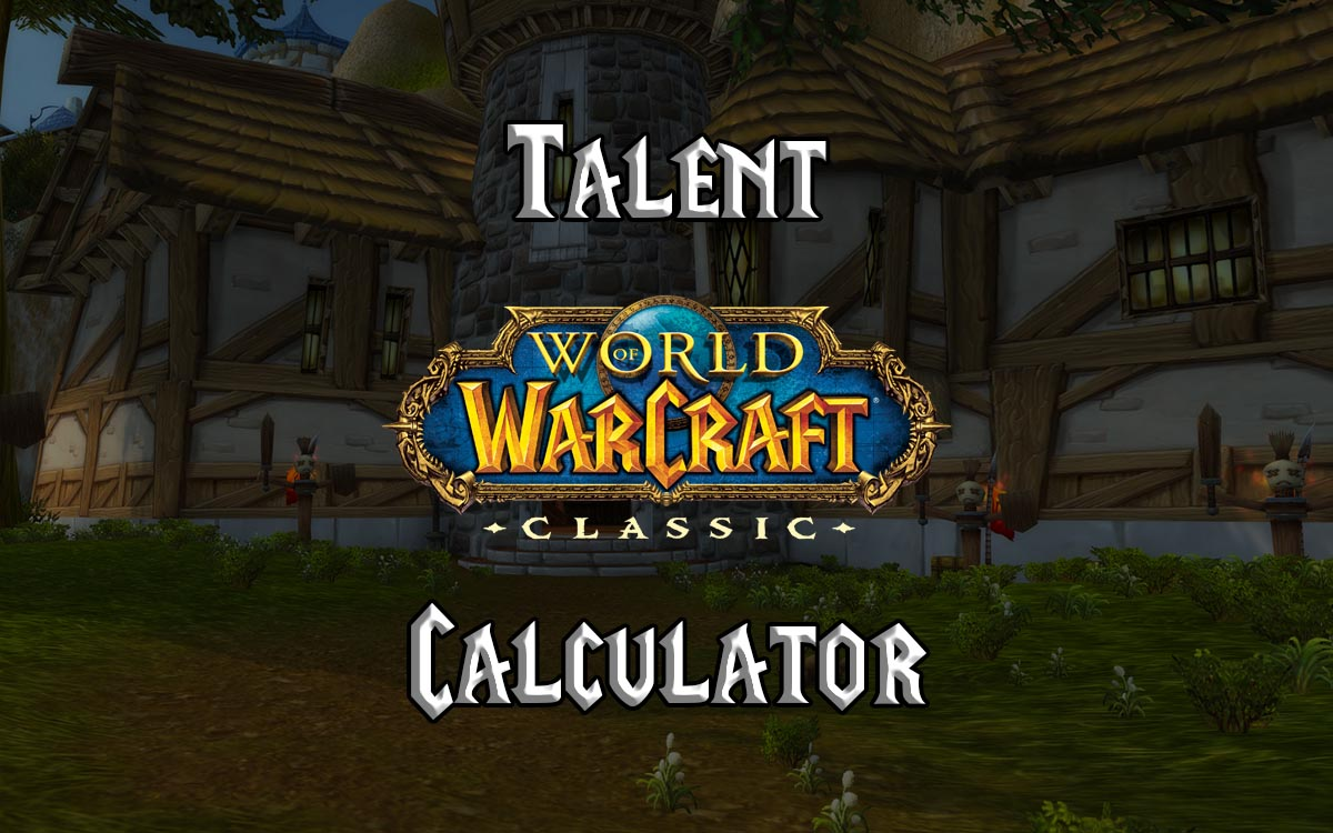 Wow Classic Talent Calculator