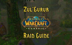 Wow Classic Zul'gurub Raid Guide
