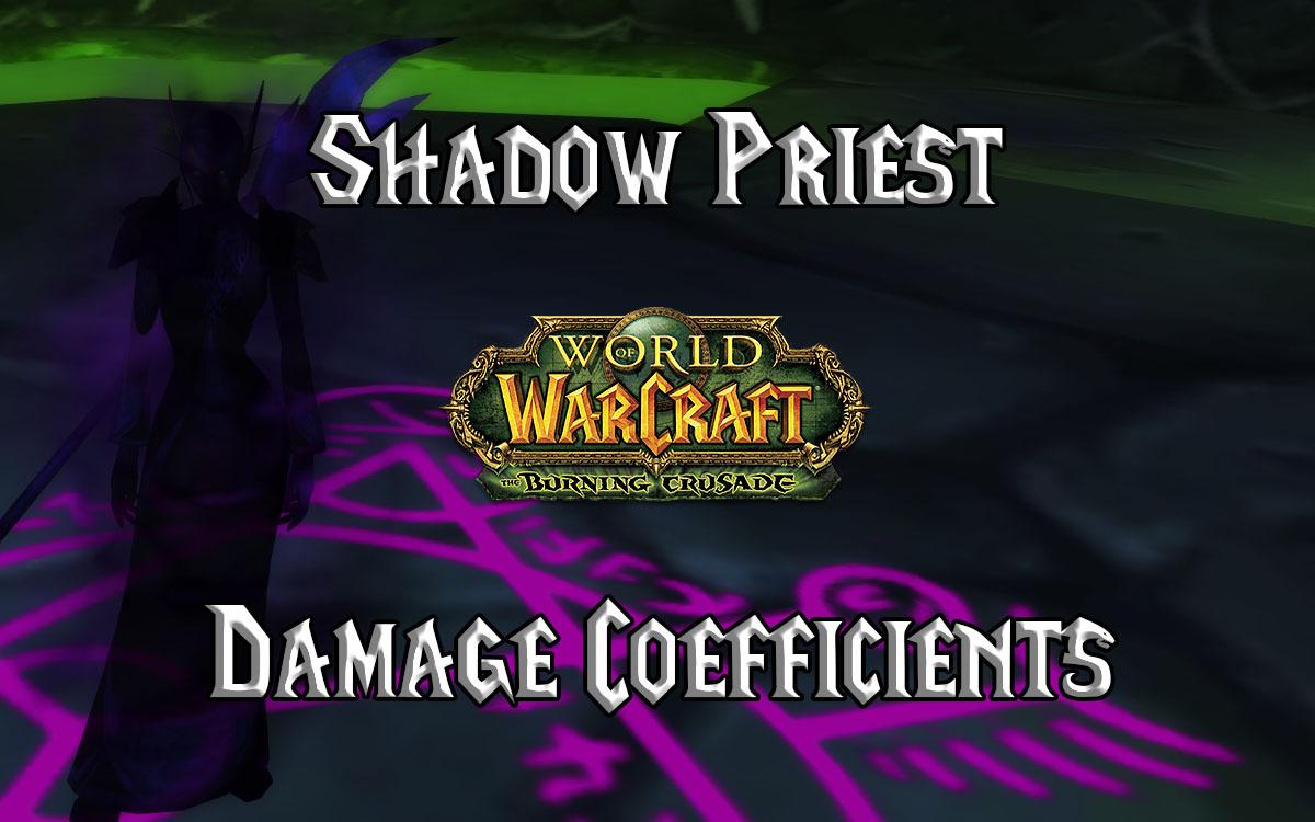Shadow Priest Damage Coefficients (tbc)