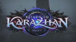 Return to Karazahn Patch 7.1 Header