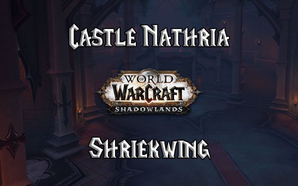 Shriekwing – Castle Nathria Wow Shadowlands