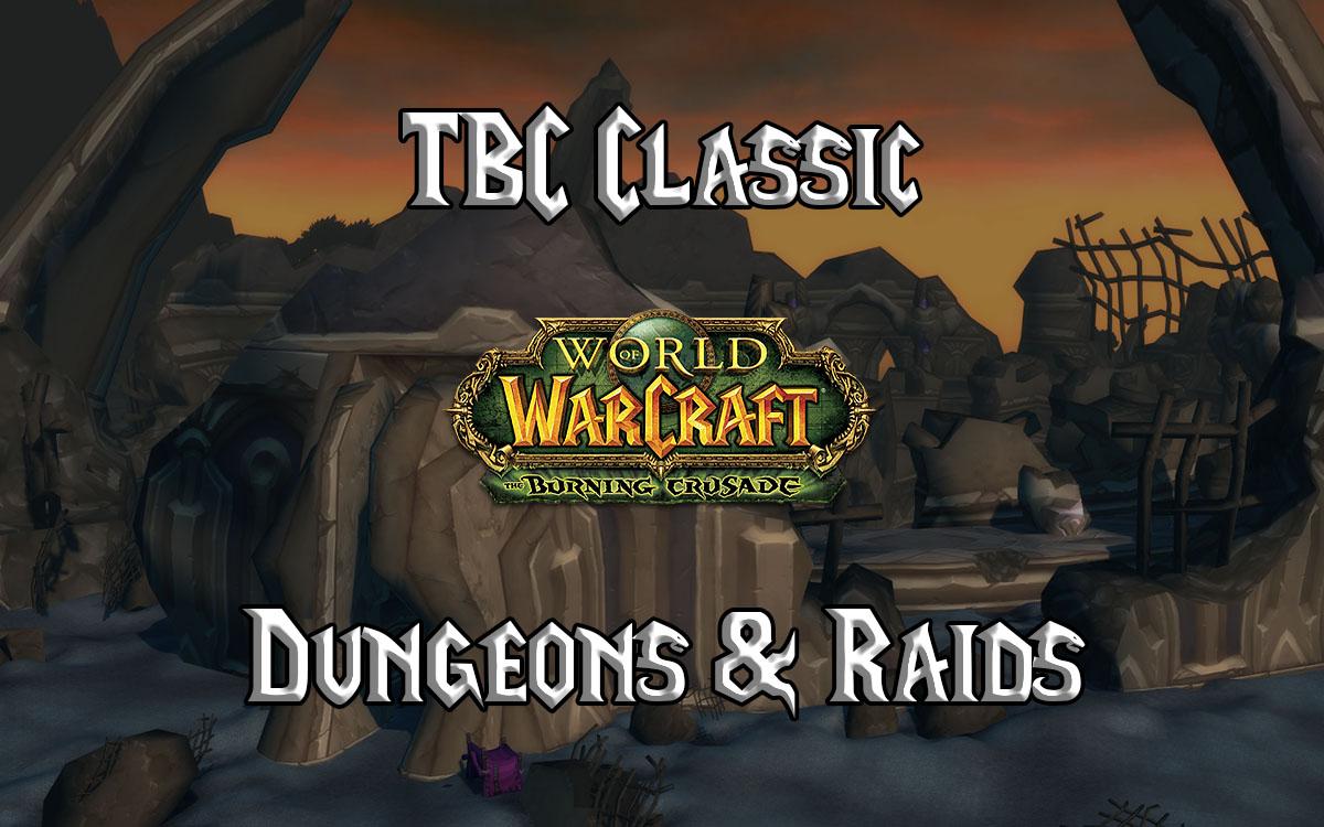 Tbc Classic Dungeons And Raids