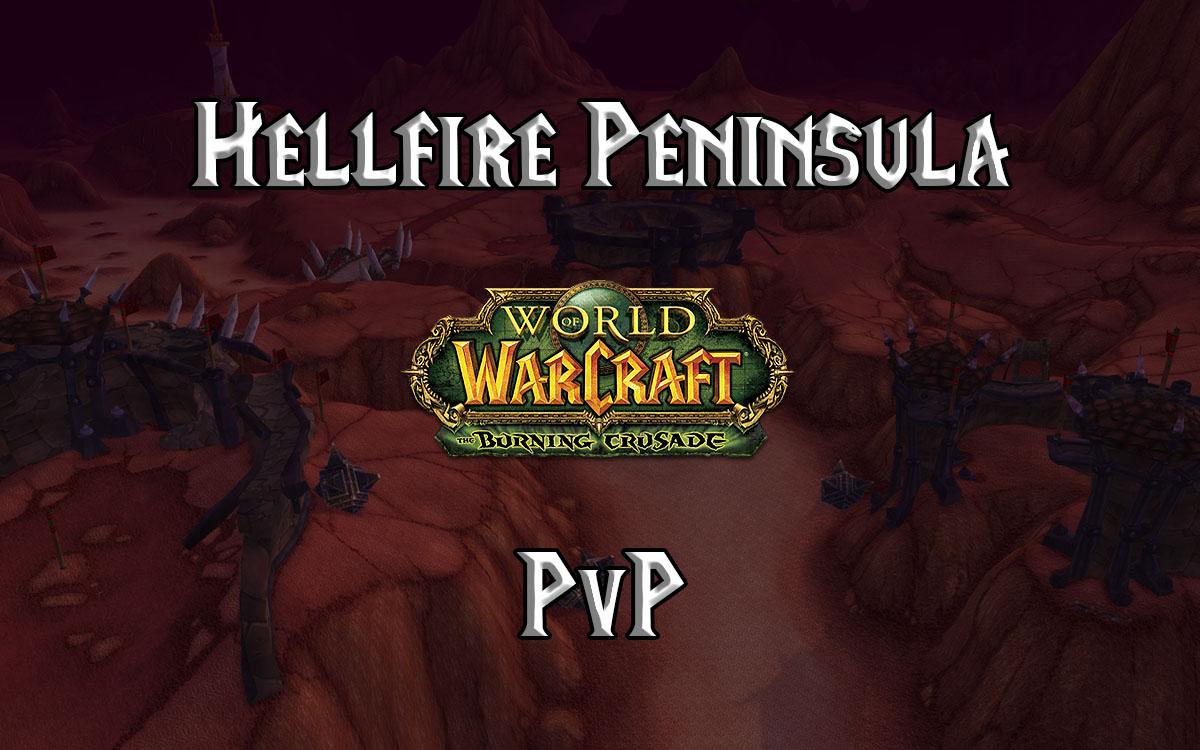 Tbc Classic Hellfire Peninsula Pvp