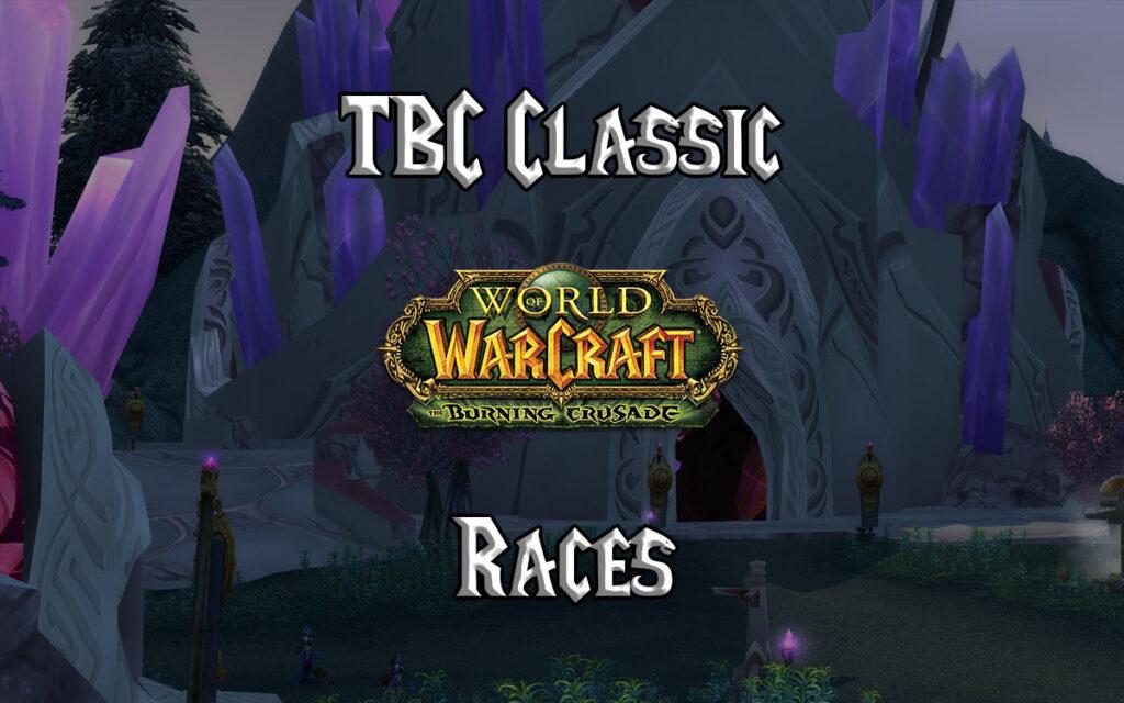 Tbc Classic Races