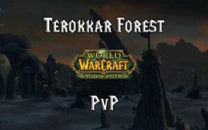 Tbc Classic Terokkar Forest Pvp