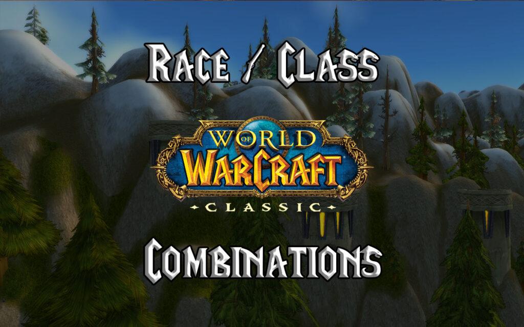 Wow Classic Race Class Combinations