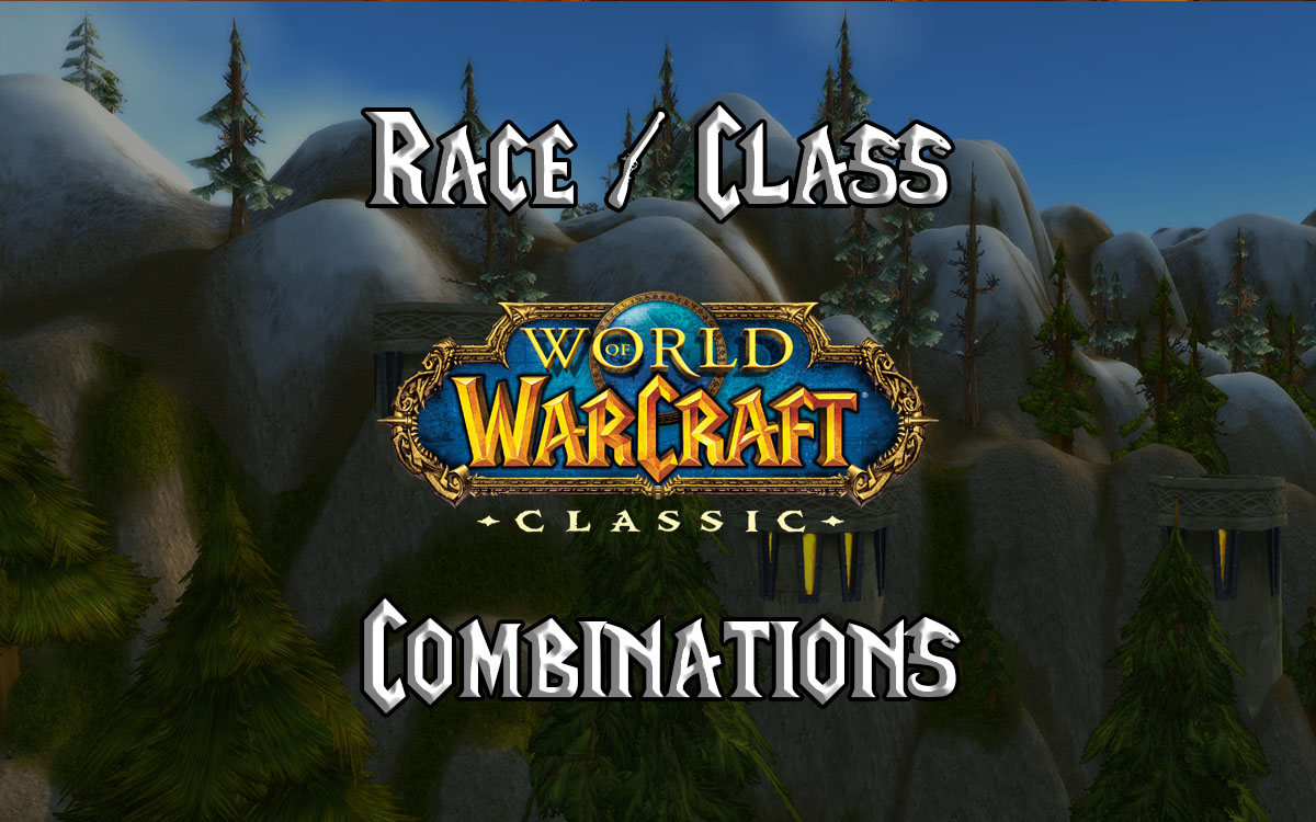 Wow Classic Race Class Combinations