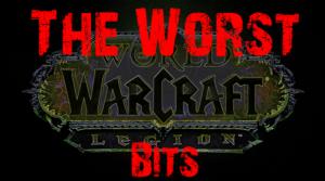 World of Warcraft Legion Worst Bits Header