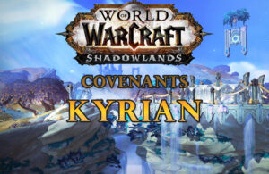 World Of Warcraft Shadowlands Covenants Kyrian