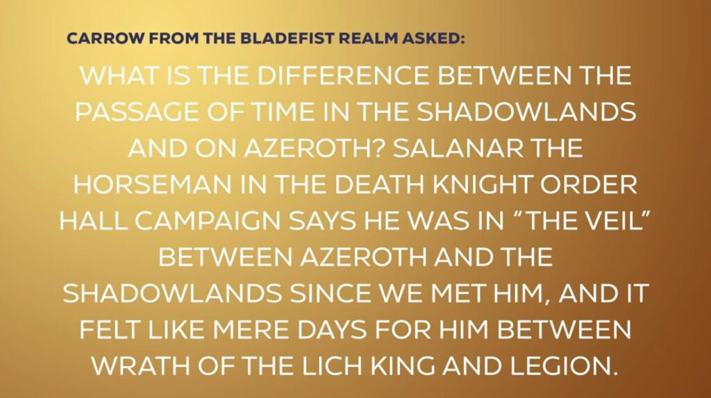 Blizzcon Shadowlands What Is The Difference Between The Passage Of Time In The Shadowlands And On Azeroth