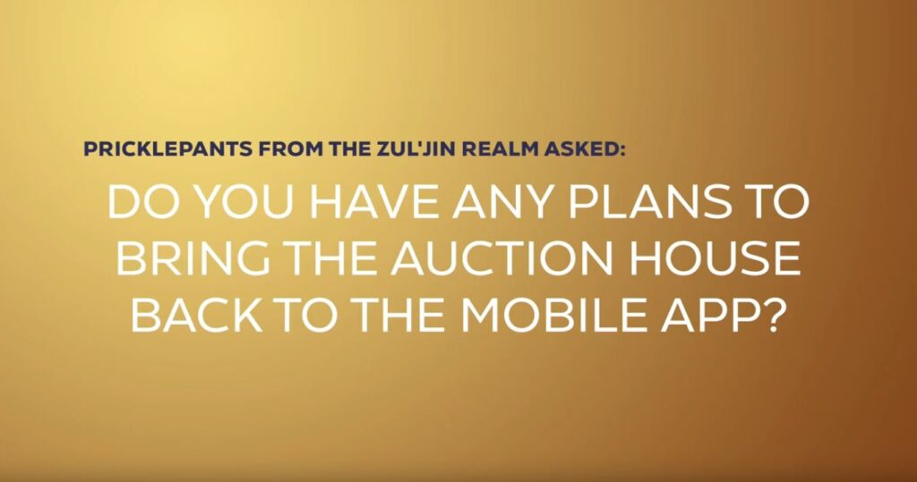 Shadowlands Blizzcon Do You Have Any Plans To Bring The Auction House Back To The Mobile App