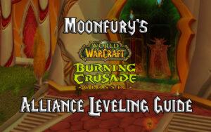 moonfury's tbc classic alliance leveling guide burning crusade classic