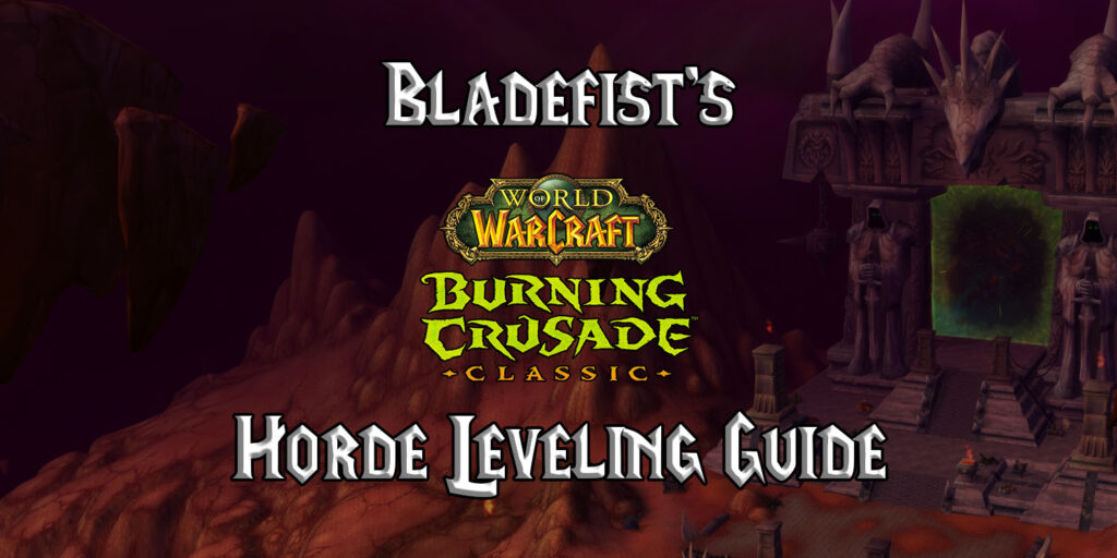 bladefists tbc classic horde leveling guide burning crusade classic