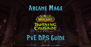 tbc classic pve arcane mage dps burning crusade classic