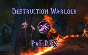 tbc classic pve destruction warlock dps guide burning crusade classic