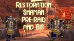 pve resto shaman preraid bis