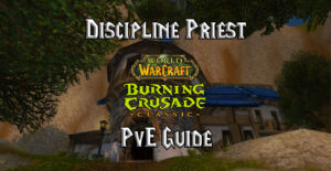 tbc classic discipline priest pve guide burning crusade classic