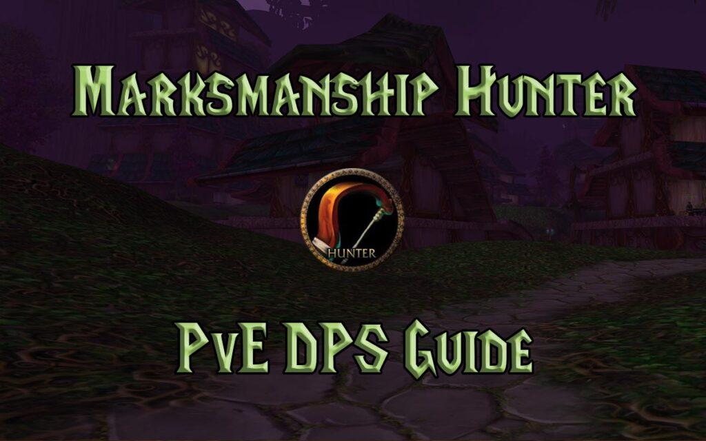 tbc classic pve marksmanship hunter guide burning crusade classic