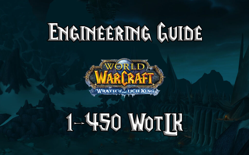 Engineering Guide 1 450 WotLK 3.3.5a